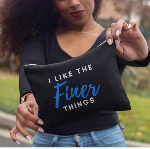 """I Like the Finer Things"" Bag"