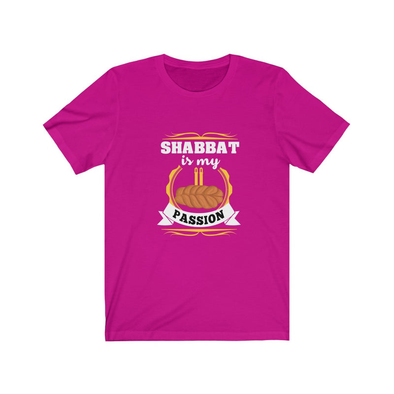 Shabbat Is My Passion Unisex Jersey Short Sleeve Tee
