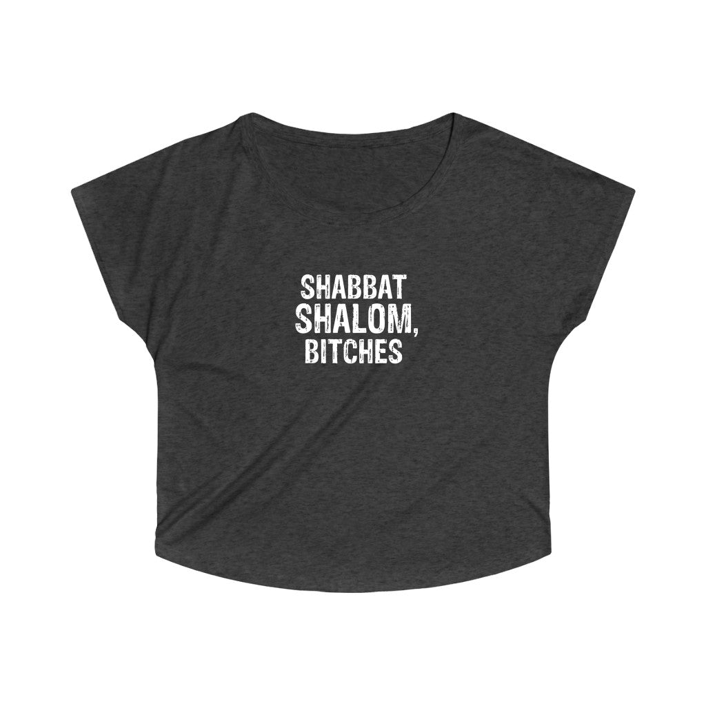 Shabbat Shalom Bitches Women's Tri-Blend Dolman