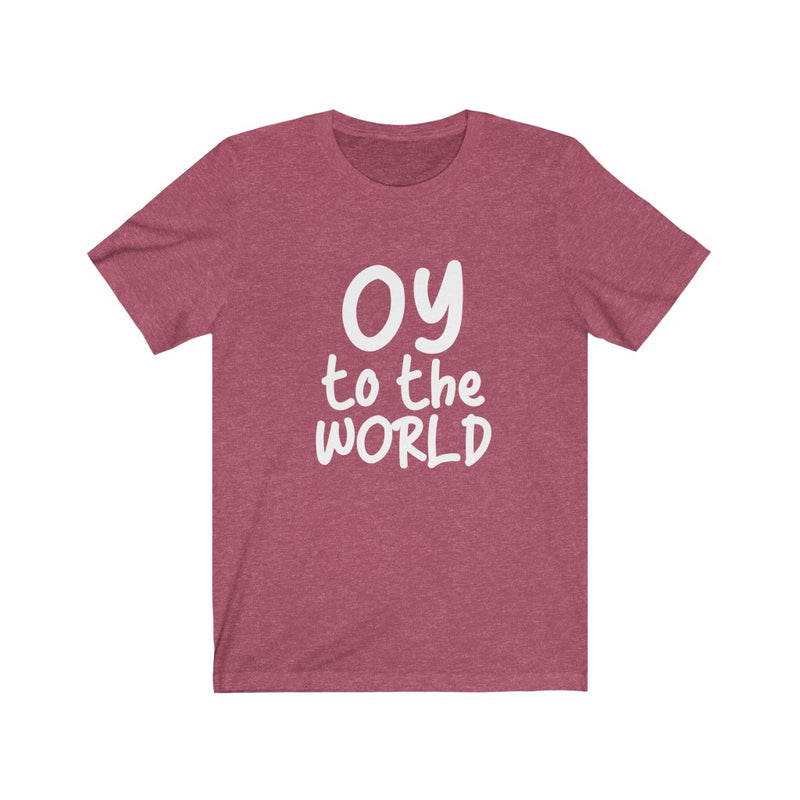 Oy To The World Unisex Jersey Short Sleeve Tee
