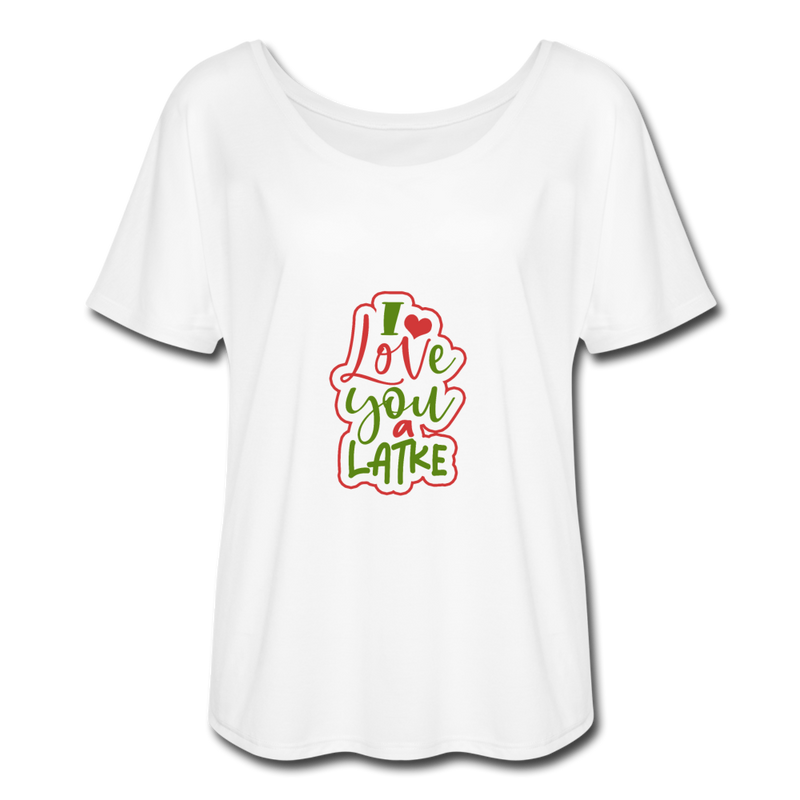 I Love You A Latke Women's Flowy T-Shirt - JewNana