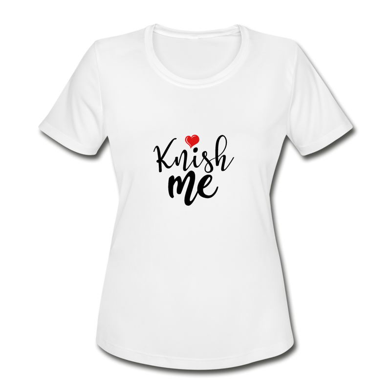 Knish Me Women's Moisture Wicking Performance T-Shirt - JewNana