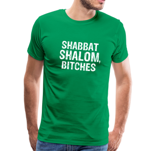 Shabbat Shalom Bitches Men's Premium T-Shirt - JewNana