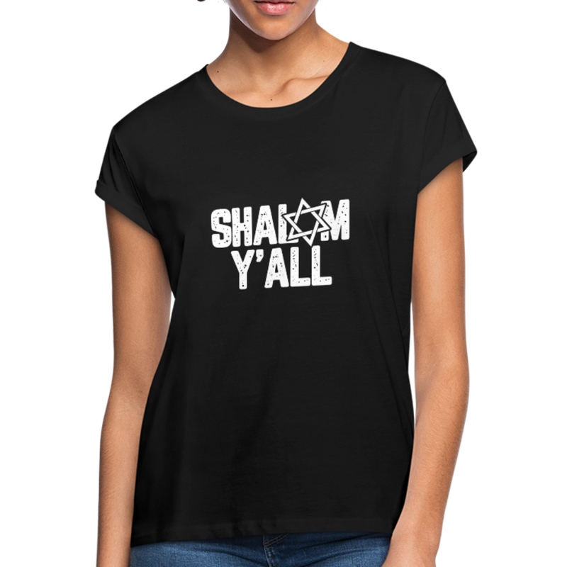 Shalom Y'all Women's Relaxed Fit T-Shirt - JewNana