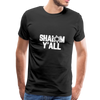 Shalom Y'all Men's Premium T-Shirt - JewNana