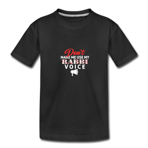 Rabbi Voice Toddler Premium Organic T-Shirt - black