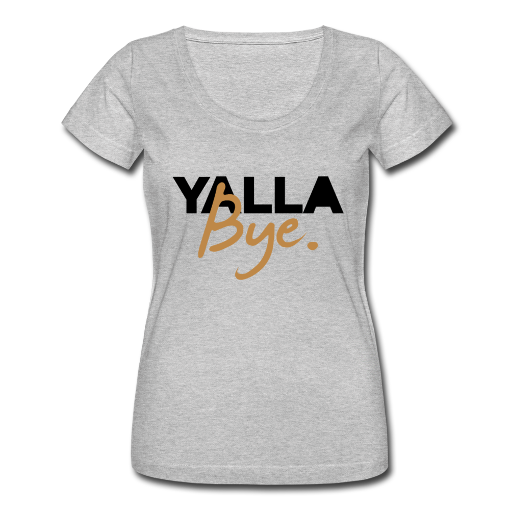 Yalla Bye Women's Scoop Neck T-Shirt - heather gray