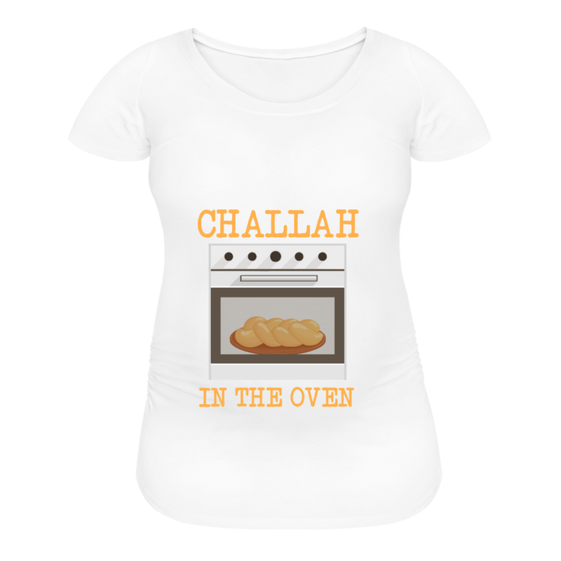 Challah In The Oven Women's Maternity T-Shirt - white