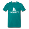 Yo Semite Men's Premium T-Shirt - teal