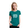 Shabbat Shalom Bitches Women's Premium T-Shirt - teal