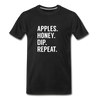 Apples Honey Dip Repeat Men's Premium Organic T-Shirt - black