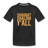 Shabbat Shalom Y'all Toddler Premium Organic T-Shirt - black