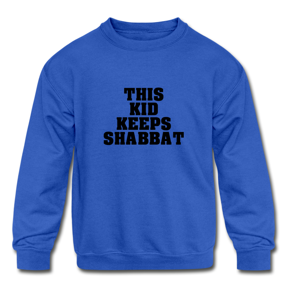 This Kid Keeps Shabbat Kids' Crewneck Sweatshirt - royal blue