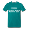 Shalom Is It Me You're Looking For Men's Premium T-Shirt - teal