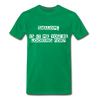 Shalom Is It Me You're Looking For Men's Premium T-Shirt - kelly green