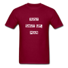 Just Shut Up Man Unisex Classic T-Shirt | Fruit of the Loom - burgundy