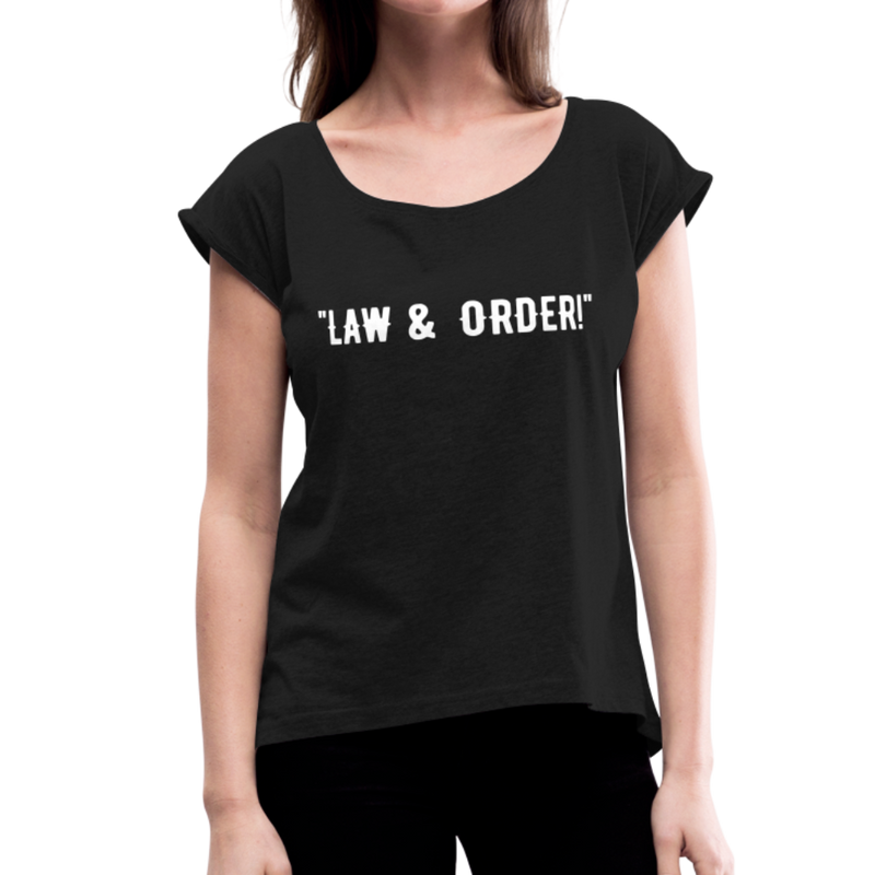 Law & Order Women's Roll Cuff T-Shirt - black