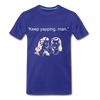 Keep Yapping Man Men's Premium T-Shirt - royal blue