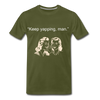 Keep Yapping Man Men's Premium T-Shirt - olive green