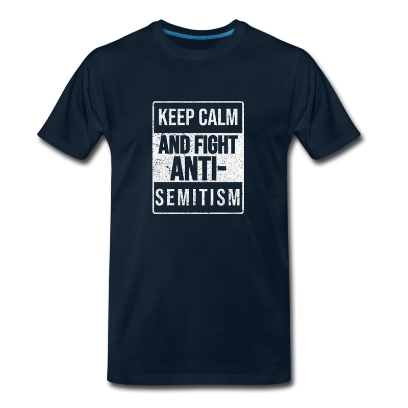 Fight Antisemitism Men's Premium T-Shirt - deep navy