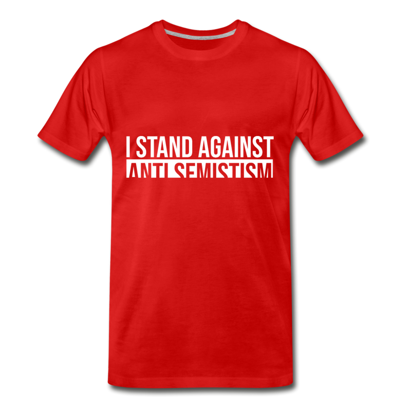 I Stand Against Anti-Semitism  Men's Premium T-Shirt - red