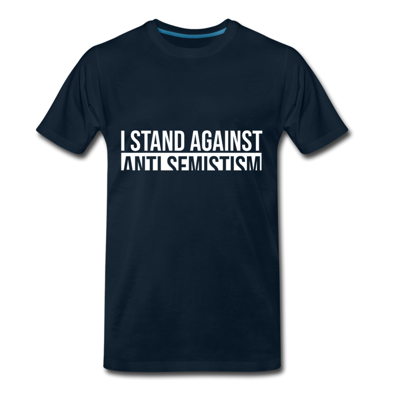 I Stand Against Anti-Semitism  Men's Premium T-Shirt - deep navy