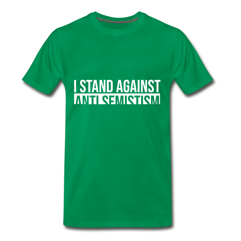 I Stand Against Anti-Semitism  Men's Premium T-Shirt - kelly green
