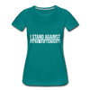 I Stand Against Anti-Semitism Women's Premium T-Shirt - teal