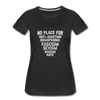 No Place For Hate Women's Premium T-Shirt - black
