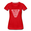 No Place For Hate Women's Premium T-Shirt - red
