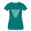 No Place For Hate Women's Premium T-Shirt - teal