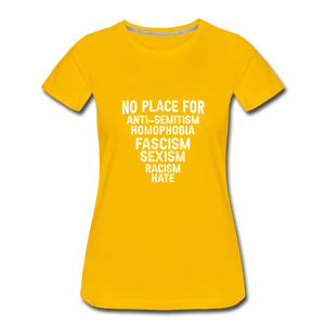 No Place For Hate Women's Premium T-Shirt - sun yellow