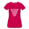No Place For Hate Women's Premium T-Shirt - dark pink