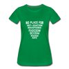 No Place For Hate Women's Premium T-Shirt - kelly green