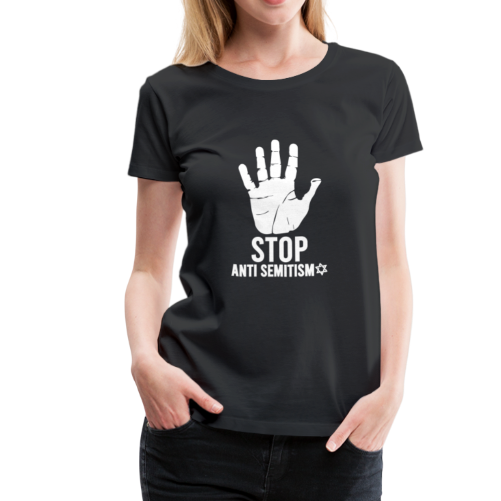 Stop Anti Semitism Women's Premium T-Shirt - black