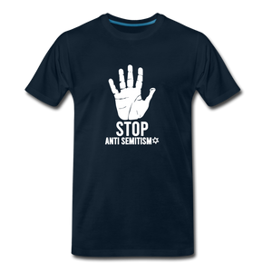 Stop Anti Semitism Men's Premium T-Shirt - deep navy