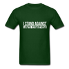 I Stand Against Antisemitism Men's T-Shirt - forest green