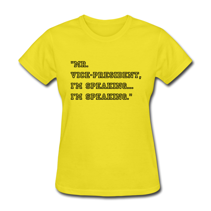I'M SPEAKING Women's T-Shirt - yellow