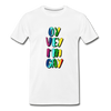Oy Vey I'm Gay Men's Premium T-Shirt - white