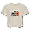 I Can't Think Straight Women's Cropped T-Shirt - dust