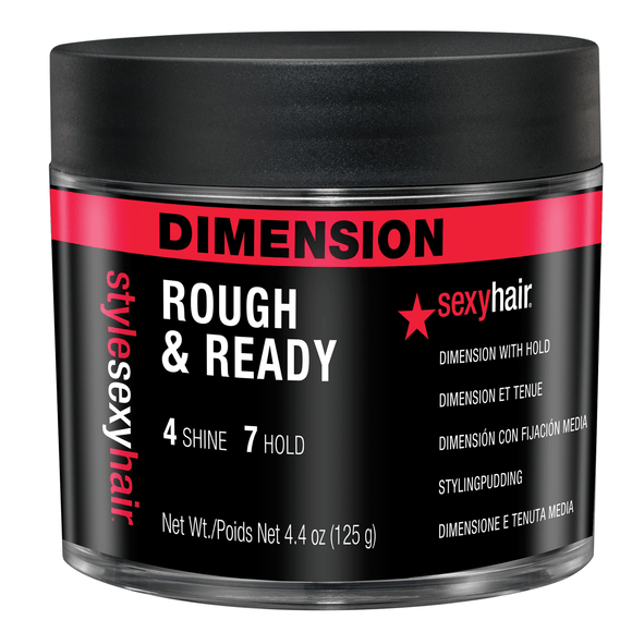 SEXY HAIR DIMENSION ROUGH AND READY