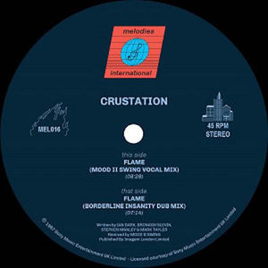 CRUSTATION - FLAME (W/ MOOD II SWING MIXES) - (MEL016)