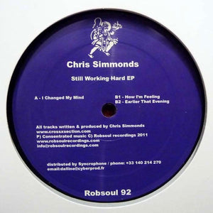 CHRIS SIMMONDS - STILL WORKING HARD EP - (ROBSOUL92)