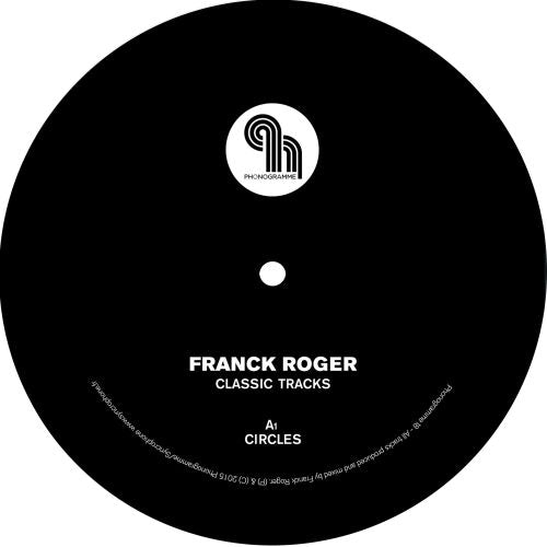 FRANCK ROGER - CLASSIC TRACKS EP - (PHONOGRAMME18)