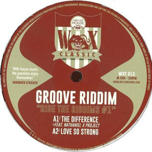 GROOVE RIDDIM - RIDE THE RIDDIMS #1 - (WXC013)