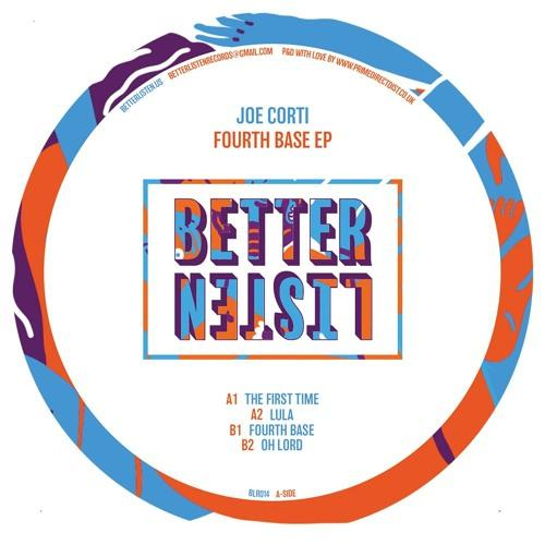 JOE CORTI - FOURTH BASE - (BLR014)