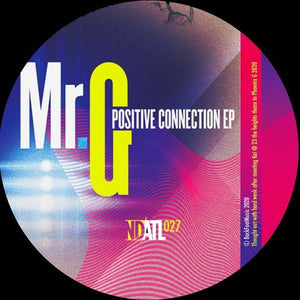 MR.G - POSITIVE CONNECTION EP - (NDATL027)