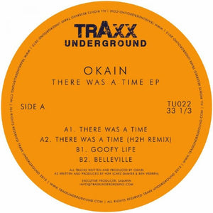 OKAIN - THERE WAS A TIME EP - (TU022)