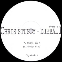 Load image into Gallery viewer, CHRIS STUSSY & DJEBALI - PART#2 EP - (DJEBEX08)