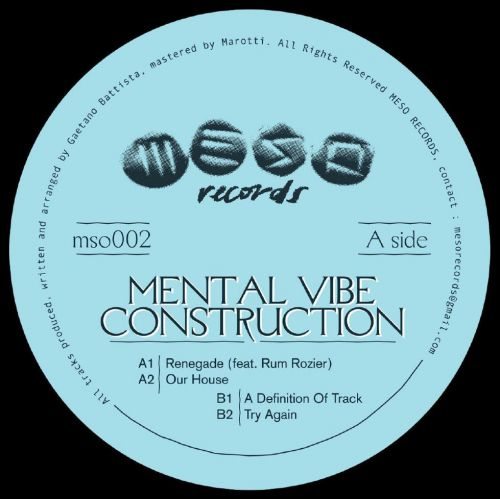 MENTAL VIBE CONSTRUCTION - (MSO002)